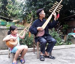 Nghệ nhân Dương Văn Thục và cây đàn tính 12 dây ở Bắc Kạn
