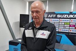 AFF Suzuki Cup 2018: HLV Sven-Goran Eriksson đã 'sẵn sàng cho trận đấu với Việt Nam'