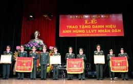 Quân khu 7 tổ chức trao tặng danh hiệu Anh hùng Lực lượng vũ trang nhân dân cho 3 đơn vị