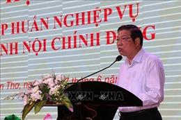 Khai mạc Hội nghị tập huấn nghiệp vụ ngành nội chính Đảng năm 2019