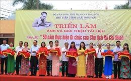 Thái Nguyên: Giới thiệu nhiều tư liệu quý về Chủ tịch Hồ Chí Minh