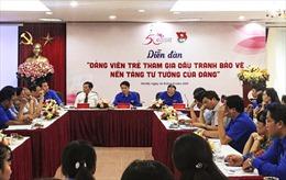 Diễn đàn Đảng viên trẻ tham gia đấu tranh bảo vệ nền tảng tư tưởng của Đảng
