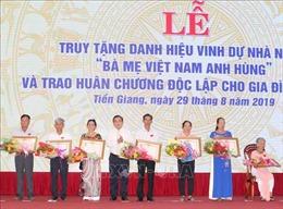 Truy tặng danh hiệu 'Bà mẹ Việt Nam Anh hùng' và trao tặng Huân chương Độc lập cho gia đình liệt sỹ