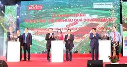 Khánh thành Trung tâm chế biến rau quả lớn nhất khu vực Tây Nguyên