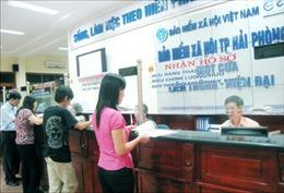 Hải Phòng: Tăng cường thanh tra các doanh nghiệp nợ đọng bảo hiểm xã hội