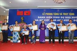 TP Hồ Chí Minh phong tặng và truy tặng danh hiệu Bà Mẹ Việt Nam Anh hùng