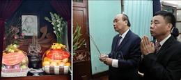 Thủ tướng Nguyễn Xuân Phúc dâng hương tưởng niệm Bác Hồ tại Di tích Nhà 67