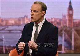 Ngoại trưởng Dominic Raab khẳng định tham gia CPTPP là ưu tiên của Anh