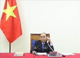 Thủ tướng Nguyễn Xuân Phúc điện đàm với Thủ tướng Ấn Độ về hợp tác chống dịch COVID-19