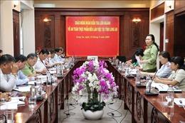 Đoàn kiểm tra liên ngành Trung ương về ATVSTP làm việc tại Long An