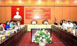 Hội thảo bình đẳng giới trong lĩnh vực chính trị hướng tới Đại hội Đảng bộ các cấp