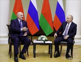 Tổng thống Nga và Tổng thống Belarus nhất trí gặp nhau tại Moskva