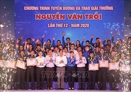 Trao Giải thưởng Nguyễn Văn Trỗi tặng 43 thanh niên công nhân tiêu biểu