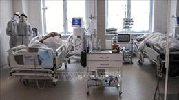 Nga và Ukraine ghi nhận số ca mắc COVID-19 và tử vong trong ngày cao nhất