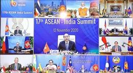 ASEAN 2020: ASEAN-Ấn Độ tái cam kết định hướng quan hệ trong thế kỷ XXI