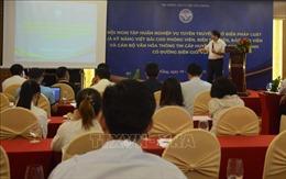 Nâng cao kiến thức pháp luật và kỹ năng tuyên truyền về tình hình biên giới Việt - Lào