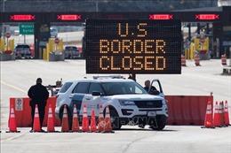 Mỹ gia hạn đóng cửa du lịch với Canada, Mexico