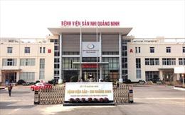 Điều tra vụ trẻ tử vong ở Bệnh viện Sản - Nhi tỉnh Quảng Ninh