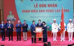 Trường Đại học Y dược TP Hồ Chí Minh đón nhận danh hiệu AHLĐ thời kỳ đổi mới