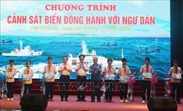 Ấm áp chương trình 'Cảnh sát biển đồng hành với ngư dân'