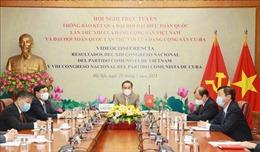 Việt Nam và Cuba thông báo về kết quả Đại hội Đảng của hai nước