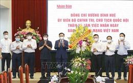Chủ tịch Quốc hội Vương Đình Huệ thăm, chúc mừng các cơ quan báo chí