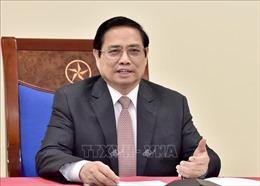 Thủ tướng Phạm Minh Chính sẽ điện đàm với Thủ tướng Cộng hòa Áo