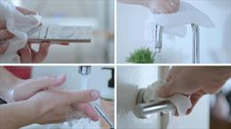 Bốn việc cần làm để khử khuẩn nhà cửa đúng cách phòng COVID-19
