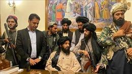 Tính toán của các nước khi Taliban cầm quyền trở lại tại Afghanistan