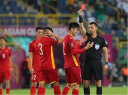 Tuyển Việt Nam thua trong thế thiếu người ở trận ra quân vòng loại cuối World Cup 2022
