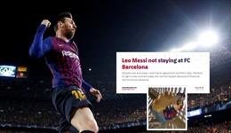 Messi rời Barcelona sau 21 năm gắn bó, ngày cổ động viên nhòe nước mắt