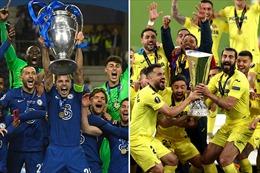 Siêu cúp châu Âu: Chelsea luận anh hùng cùng Villarreal