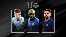 Jorginho, N'Golo Kante và Kevin De Bruyne cạnh tranh danh hiệu Cầu thủ xuất sắc nhất năm