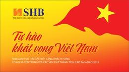 SHB đồng hành cùng đoàn thể thao Việt Nam tại ASIAD 2018