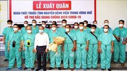 150 y bác sĩ Bệnh viện Trung ương Huế đang chờ tới lượt chi viện cho tâm dịch Bắc Giang