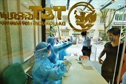 Hà Nội thêm 3 ca dương tính với SARS-CoV-2 thuộc chùm ca bệnh tại 2A Phạm Sư Mạnh