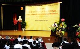 Gắn kết cơ sở giáo dục đại học và doanh nghiệp để phát triển nông nghiệp