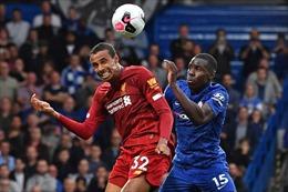 Liverpool - Chelsea: Chờ đón giây phút lịch sử