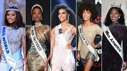 5 hoa hậu đều là người da màu, định nghĩa về sắc đẹp đang thay đổi?