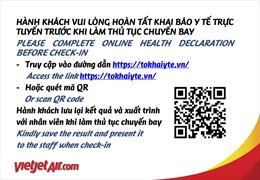 Hành khách Vietjet khai báo y tế trước chuyến bay tại website http://tokhaiyte.vn