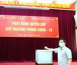 Bộ Giao thông vận tải quyên góp ủng hộ Quỹ vaccine phòng COVID-19