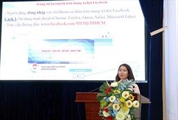 Đổi mới, nâng cao chất lượng, hiệu quả thông tin, tuyên truyền trong hệ thống MTTQ Thành phố Hồ Chí Minh