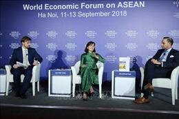 WEF ASEAN 2018: Cách mạng công nghiệp lần thứ tư sẽ tác động mạnh đến ASEAN