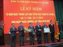 Ban Tuyên giáo Thành ủy Hà Nội đón nhận Huân chương Lao động hạng Nhất
