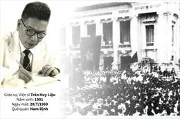Giáo sư, Viện sĩ Trần Huy Liệu - Nhà sử học lớn của Việt Nam thế kỷ XX