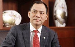 Tỷ phú Phạm Nhật Vượng lọt Top 200 người giàu nhất thế giới
