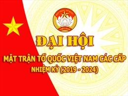 Dự thảo Báo cáo chính trị Đại hội đại biểu toàn quốc MTTQ Việt Nam lần thứ IX