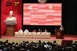 Hội thảo trực tuyến 70 năm tác phẩm 'Dân vận' của Chủ tịch Hồ Chí Minh