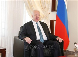 Đại sứ LB Nga ấn tượng sâu sắc về đất nước và con người Việt Nam