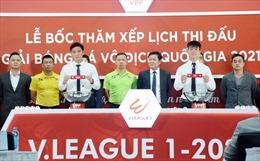 Bốc thăm, xếp lịch thi đấu Giải Bóng đá Vô địch quốc gia 2021